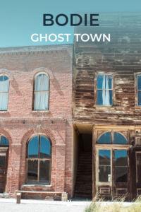 Pinterest Bodie Ghost Town Kalifornien