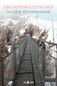Pinterest Dachstein Gletscher in der Steiermark
