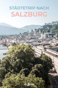 Pinterest Städtetrip nach Salzburg