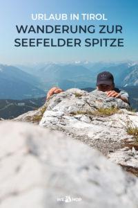 Pinterest Urlaub in Tirol Wanderung zur Seefelder Spitze