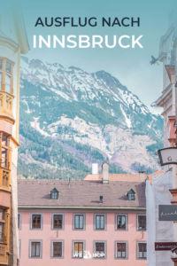 Pinterest Ausflug nach Innsbruck Tirol